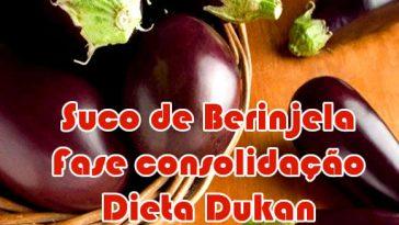 Dieta Emagrece suco-detox-berinjela-dieta-dukan-fase-consolidacao-364x205  Dieta