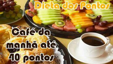 Dieta Emagrece cafe-da-manha-dieta-dos-pontos-ate-40-pontos-364x205  Dieta