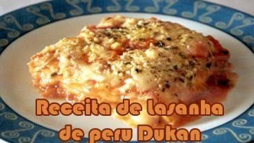 Dieta Emagrece lasanha-de-peru-dukan-364x205  Dieta