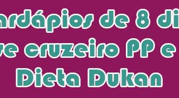 Dieta Emagrece cardapios-fase-cruzeiro-pp-pl-dukan-364x200  Dieta