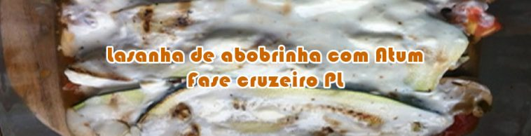 Dieta Emagrece lasanha-dukan-abobrinha-atum-940-758x194  Dieta