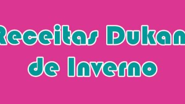 Dieta Emagrece receitas-dukan-de-inverno-364x205  Dieta